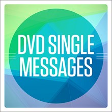 DVD Single Messages