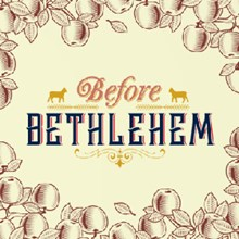Before Bethlehem BBCD