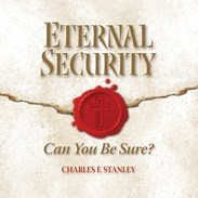 Eternal Security - Can You Be Sure? ESCD