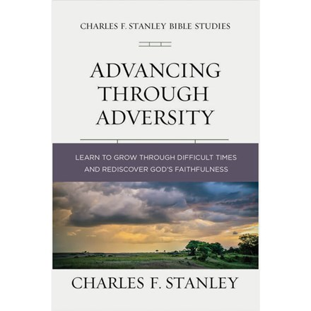 Charles F. Stanley Bible Study Series: Advancing Through Adversity SG-CSBSAA