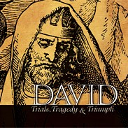 David: Trials, Tragedy, & Triumph DAVIDCD