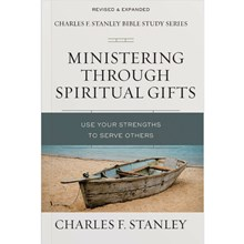 The Charles F. Stanley Bible Study Series - Ministering Through Spiritual Gifts SGMTS5671