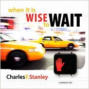 WHEN IT IS WISE TO WAIT WAITCD